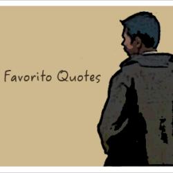 Mi Favorito Quotes
